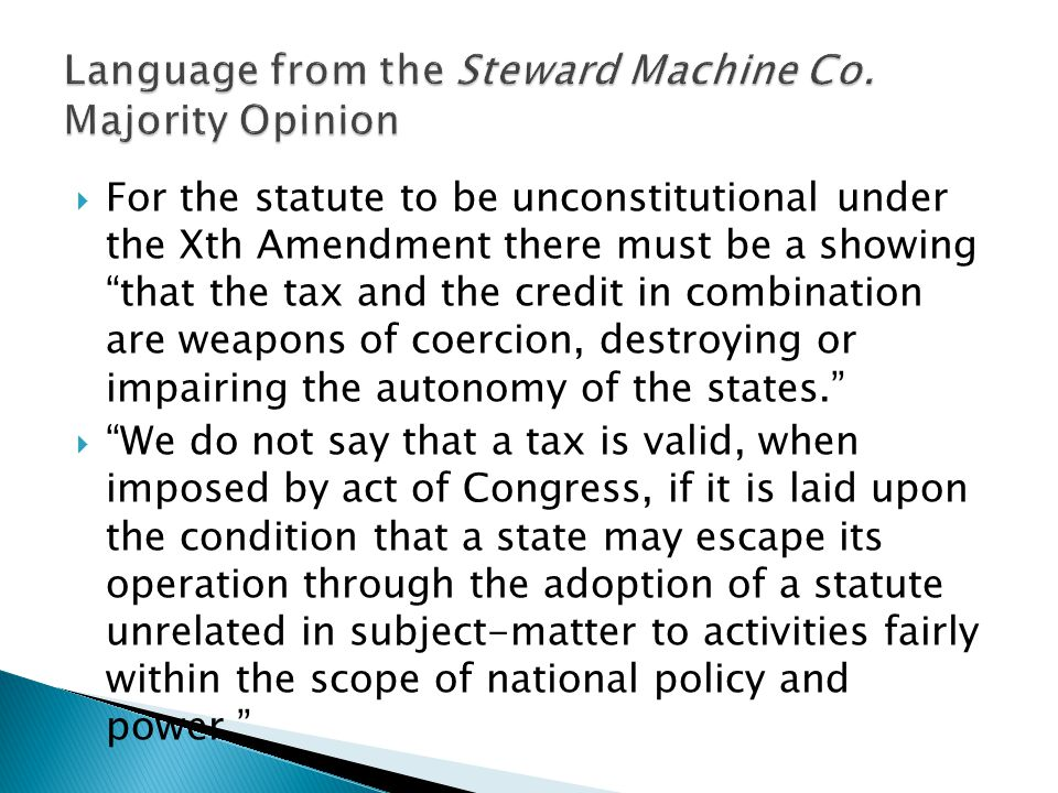 " For the statute to be unconstitutional under the Xth Amendment there must be a showing ""that the tax and the credit in combination are weapons of co"