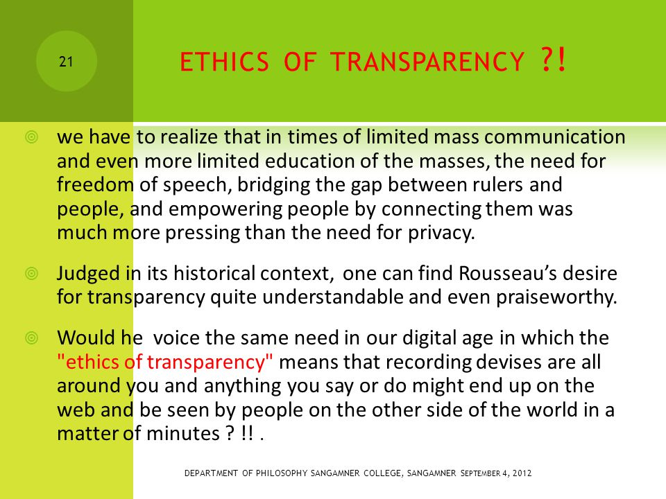 ETHICS OF TRANSPARENCY .
