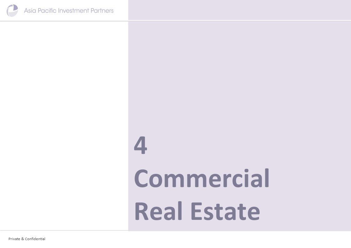 Private & Confidential 4 Commercial Real Estate