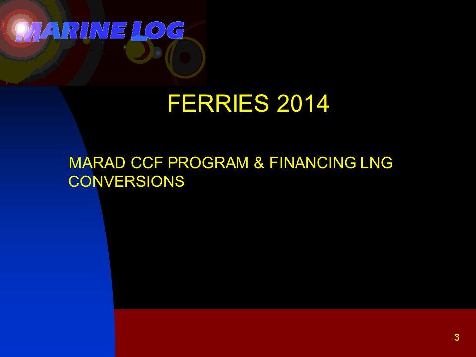 14 MARAD CCF PROGRAM & FINANCING LNG CONVERSIONS Without CCF: $10,755,573 -- One LNG Conversion With CCF: $20,146,830 – Three LNG Conversions The interest free working capital loan: $9,391,257