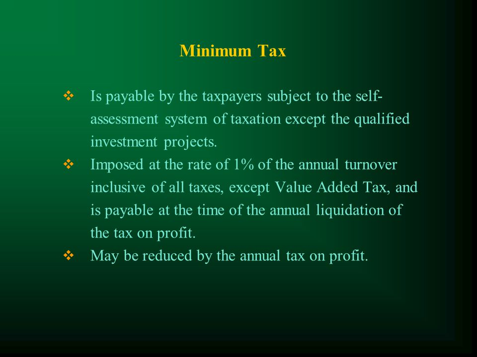 Profit Tax Returns  Monthly tax return for prepayment of profit tax at the rate of 1% of the turnover (inclusive of all taxes except for VAT)  Yearly tax return filed in the form prescribed by the tax administration no later than 3 months after the end of the tax year.