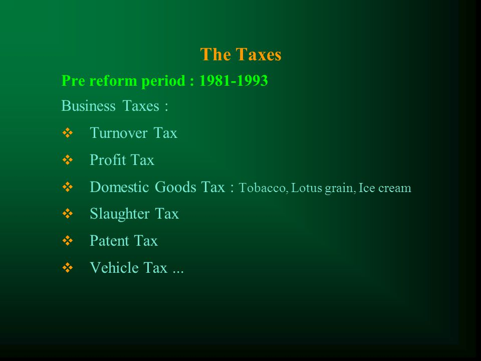 The History of Tax System Cont.