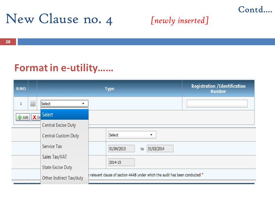 28 Format in e-utility…… New Clause no. 4 [newly inserted] Contd….