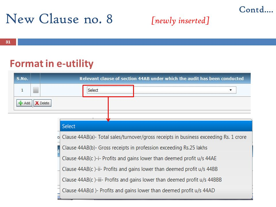31 Format in e-utility New Clause no. 8 [newly inserted] Contd….