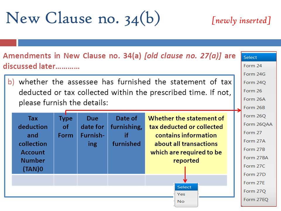 b)whether the assessee has furnished the statement of tax deducted or tax collected within the prescribed time. If not, please furnish the details: Ta