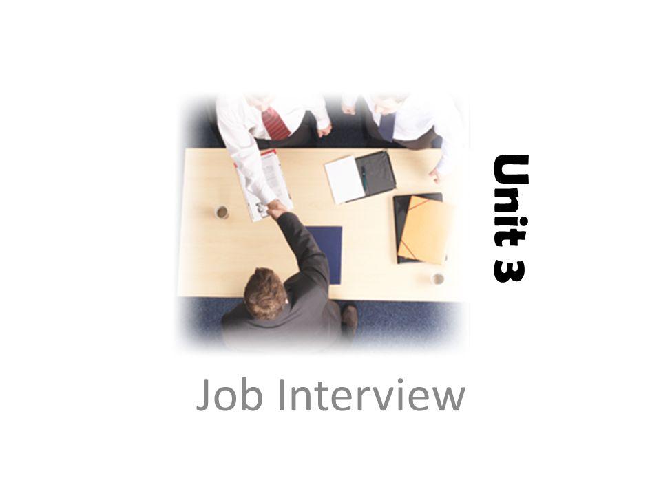 Unit 3 Job Interview