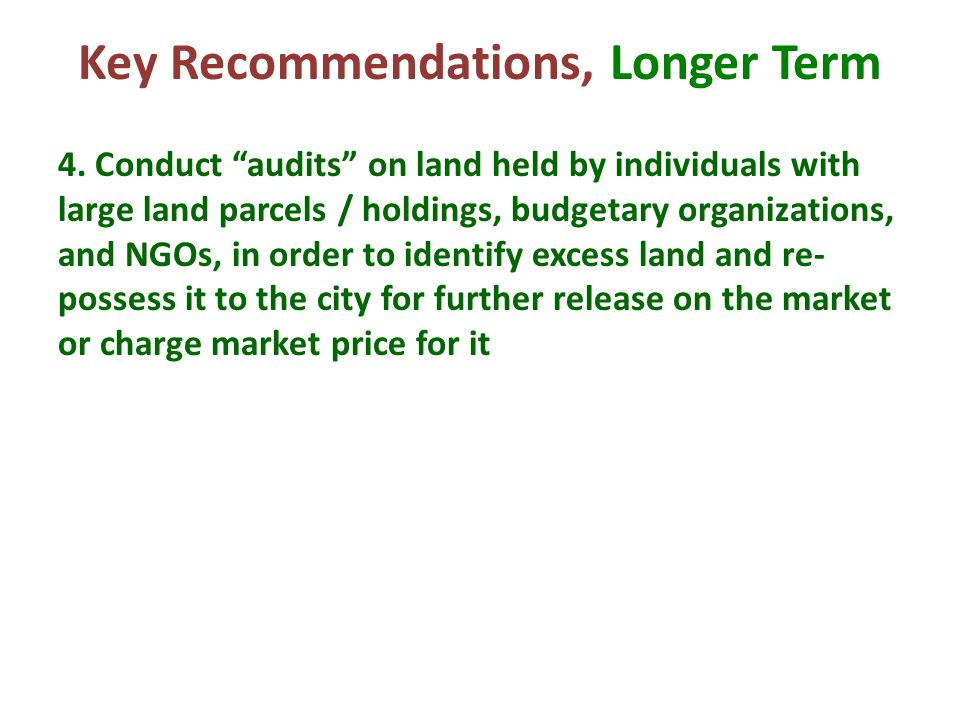 """4. Conduct """"audits"""" on land held by individuals with large land parcels / holdings, budgetary organizations, and NGOs, in order to identify excess lan"""