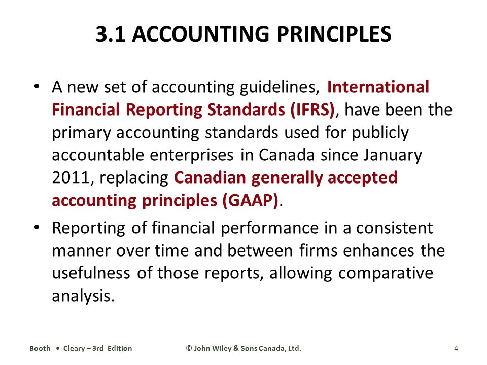 3.1 ACCOUNTING PRINCIPLES A new set of accounting guidelines, International Financial Reporting Standards (IFRS), have been the primary accounting sta
