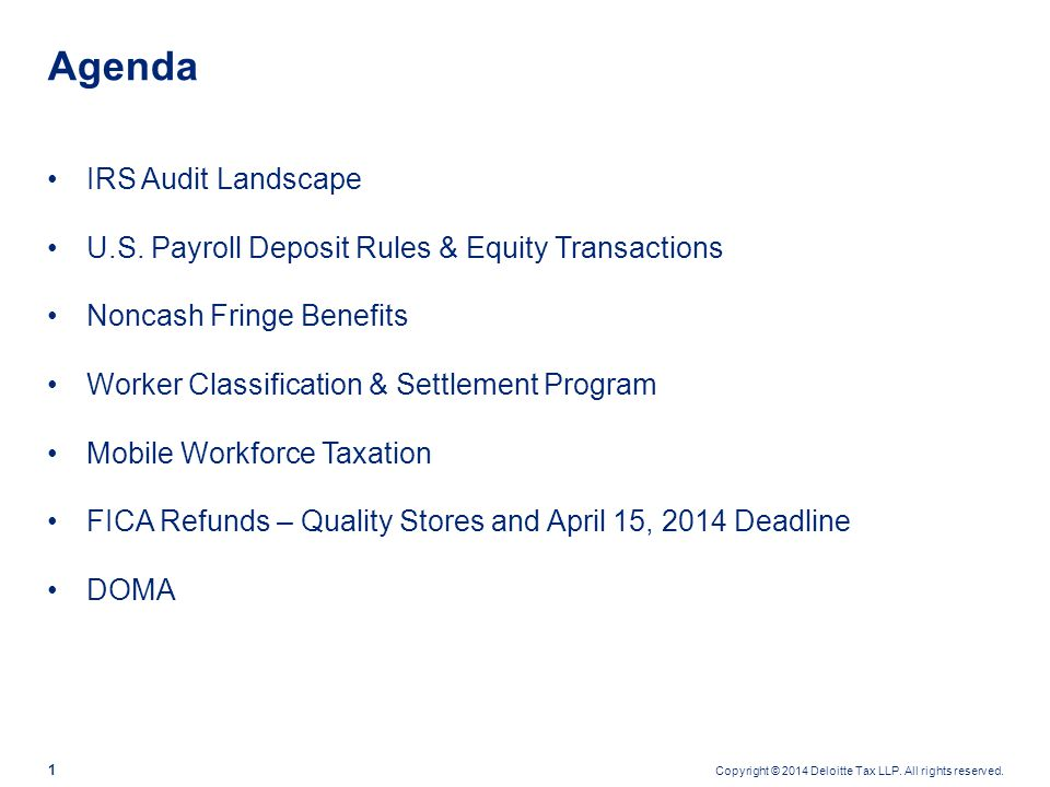 Copyright © 2014 Deloitte Tax LLP. All rights reserved. 2 IRS Audit Landscape