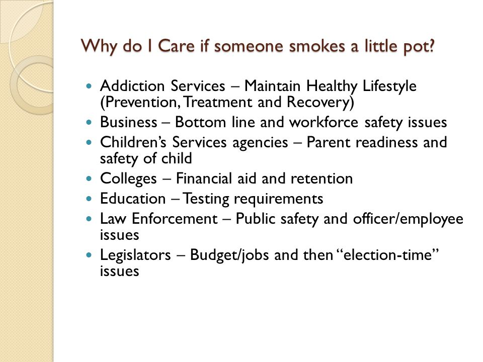 Why do I Care if someone smokes a little pot.