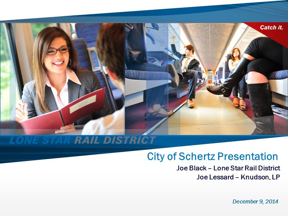  Local Funding Approach  Next Steps 1 Lone Star Regional Rail – Strategic Considerations