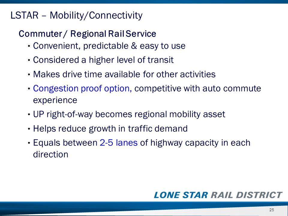 Commuter / Regional Rail Service Convenient, predictable & easy to use Considered a higher level of transit Makes drive time available for other activ
