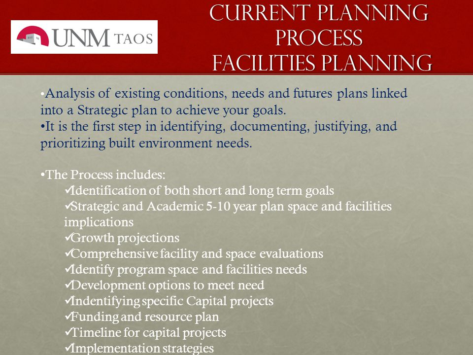 Analysis of existing conditions, needs and futures plans linked into a Strategic plan to achieve your goals.