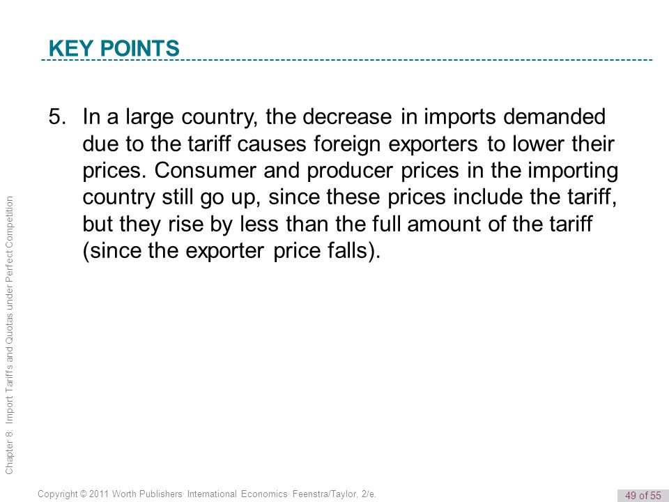 49 of 55 Copyright © 2011 Worth Publishers· International Economics· Feenstra/Taylor, 2/e. Chapter 8: Import Tariffs and Quotas under Perfect Competit