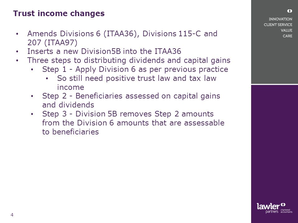 Division 7A and UPEs continued 15 Taxation Ruling TR 2010/3 This ruling considers that Division 7A potentially applies where:  The trust and the company are part of the same family group ;  The trustee is an associate of a shareholder of the company;  The company is entitled to an UPE from the trust, and  The UPE funds remain intermingled in the trust or are used for trust purposes.