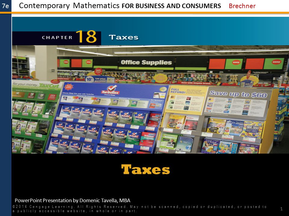 7e STEPS 22 TO CALCULATE PROPERTY TAX WHEN THE TAX IS EXPRESSED PER $1,000 OF ASSESSED VALUE ©2014 Cengage Learning.