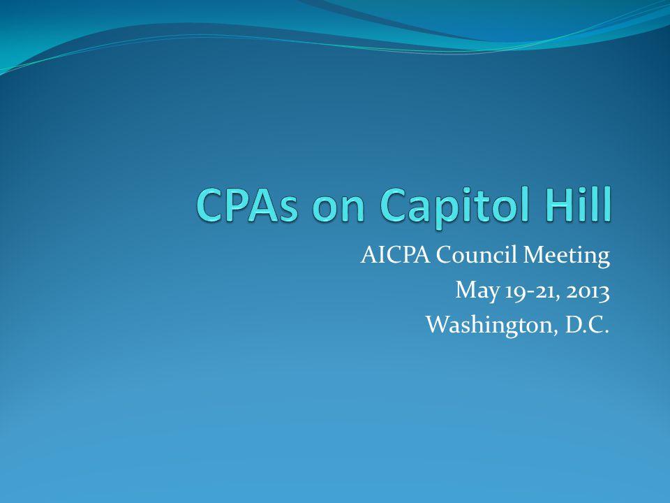AICPA Council Meeting May 19-21, 2013 Washington, D.C.