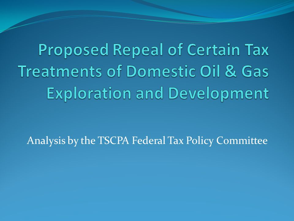 Analysis by the TSCPA Federal Tax Policy Committee
