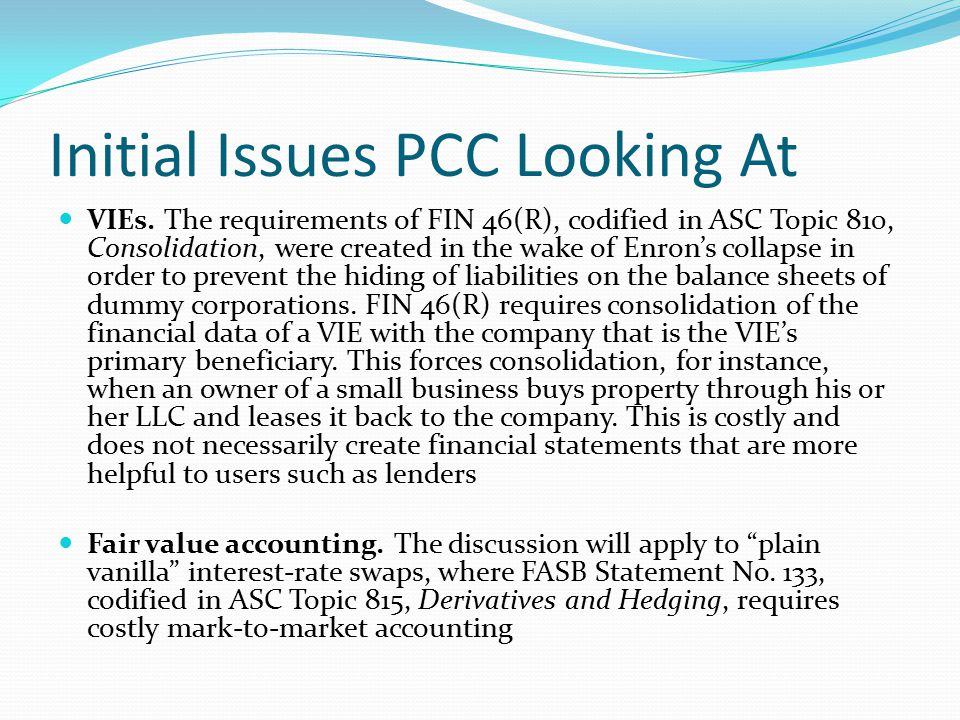 Initial Issues PCC Looking At VIEs.