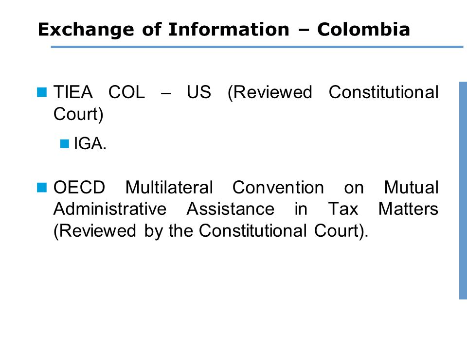 Exchange of Information – Colombia TIEA COL – US (Reviewed Constitutional Court) IGA.
