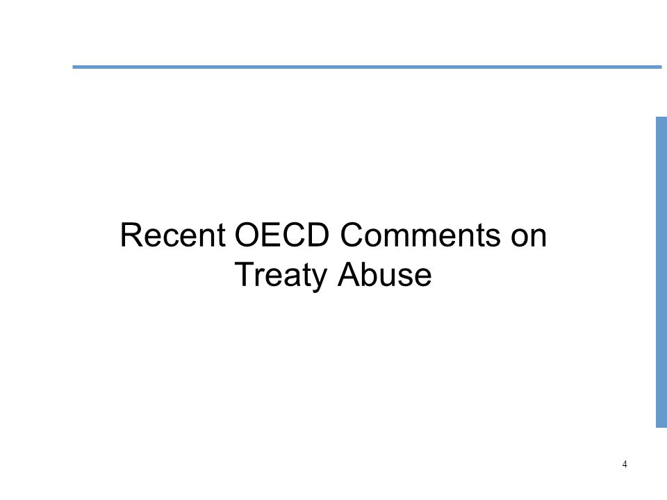 4 Recent OECD Comments on Treaty Abuse