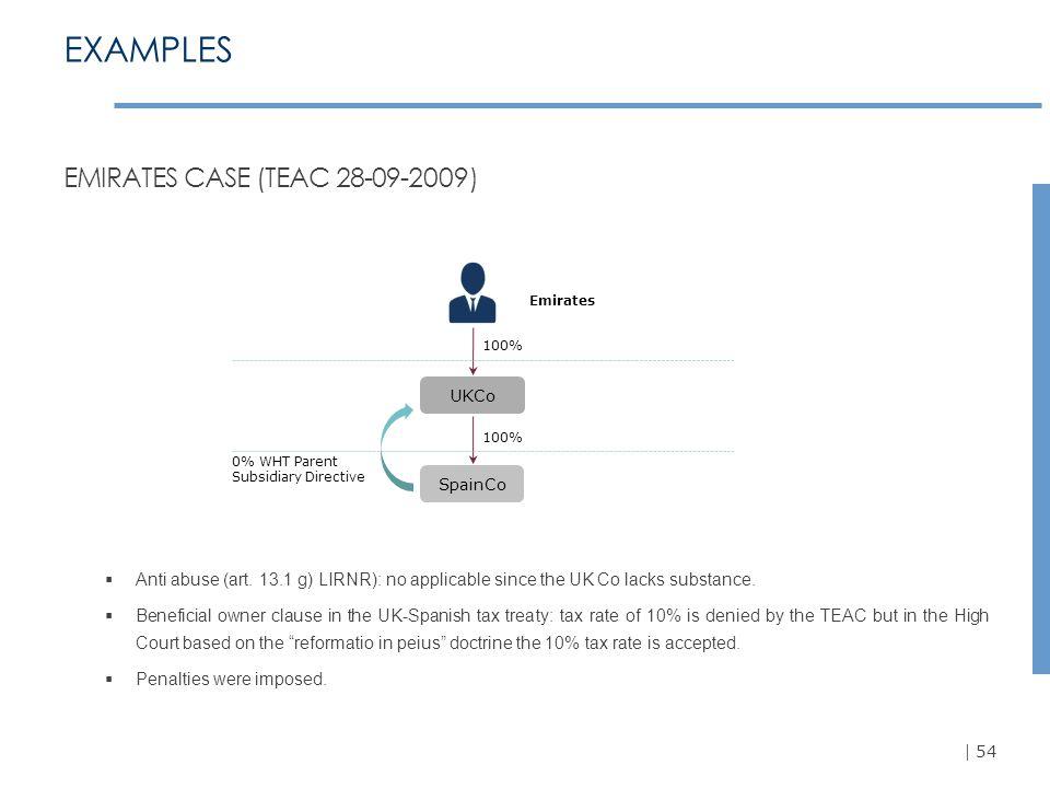  54 EXAMPLES EMIRATES CASE (TEAC 28-09-2009)  Anti abuse (art.