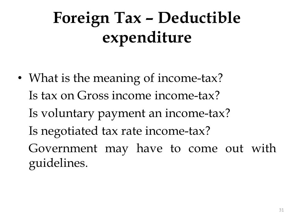 What is the meaning of income-tax? Is tax on Gross income income-tax? Is voluntary payment an income-tax? Is negotiated tax rate income-tax? Governmen