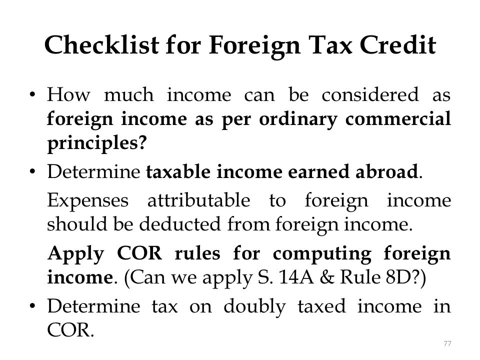 How much income can be considered as foreign income as per ordinary commercial principles? Determine taxable income earned abroad. Expenses attributab