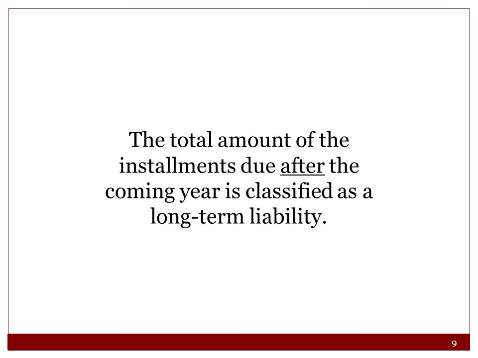 70 Some past transactions will result in liabilities if certain events occur in the future.