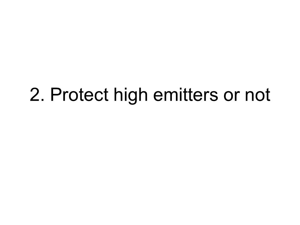 2. Protect high emitters or not
