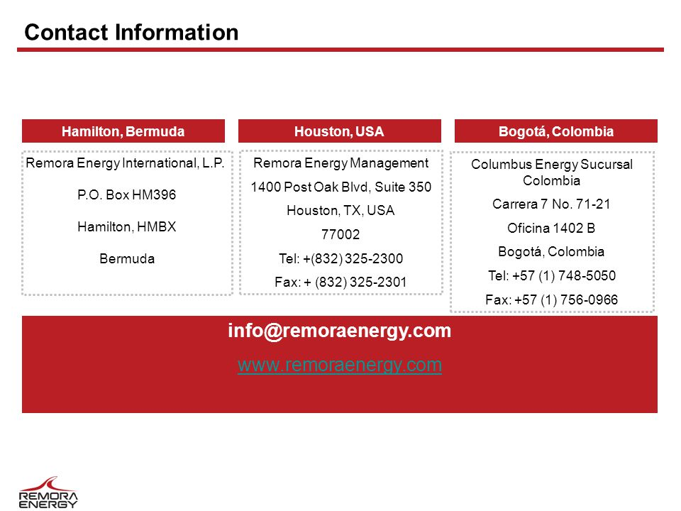 Contact Information Houston, USABogotá, ColombiaHamilton, Bermuda Columbus Energy Sucursal Colombia Carrera 7 No.