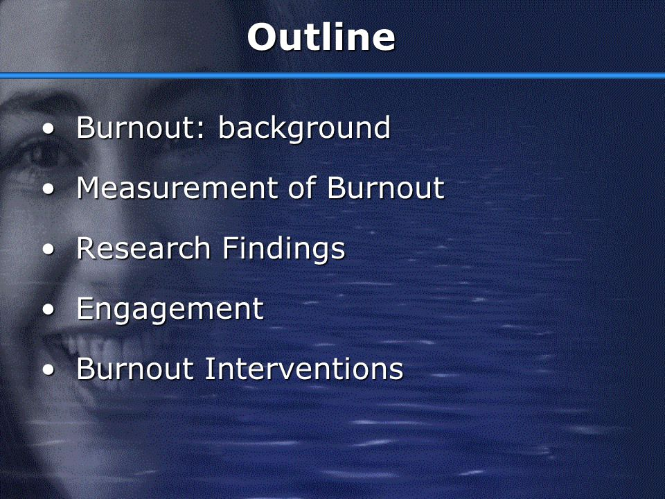 Burnout, Work Engagement and Performance Evangelia Demerouti, PhD Athens, May 2004