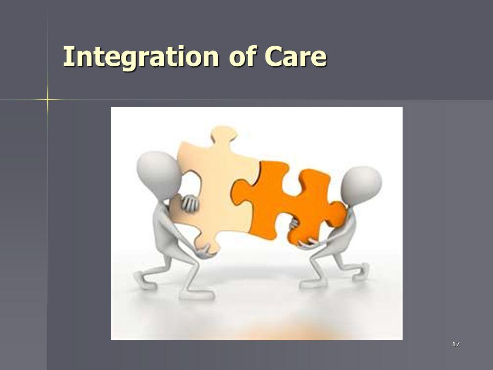 Integration of Care 17