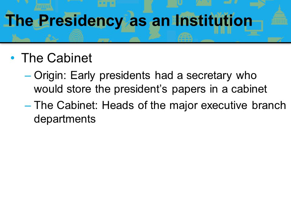 The Presidency as an Institution