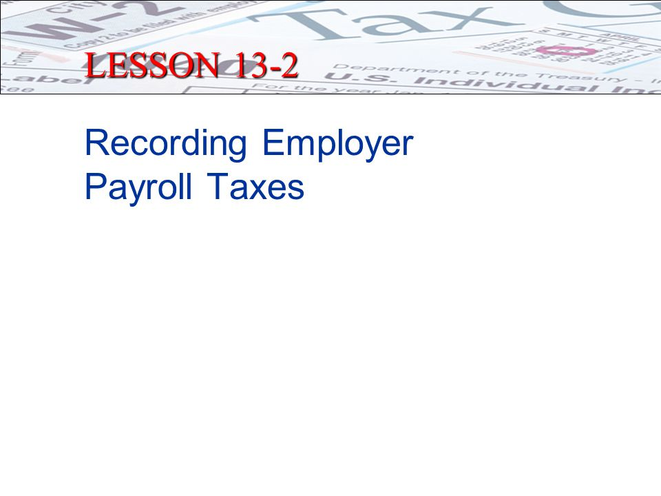 PAYMENT OF TAXES TO GOVERNMENT Two Types of Taxes paid 1.Salary Taxes and Deductions Taxes & deductions you make on employee's behalf – employee really is paying, business collects and sends to the government for employee.
