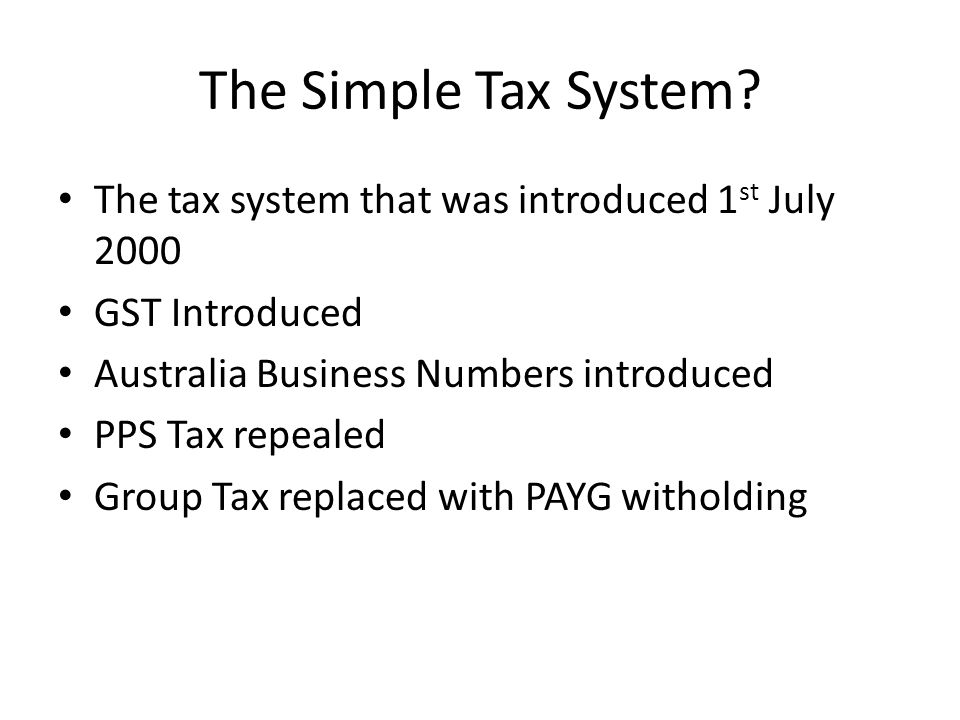 The Simple Tax System.