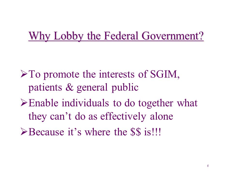 Why Lobby the Federal Government.