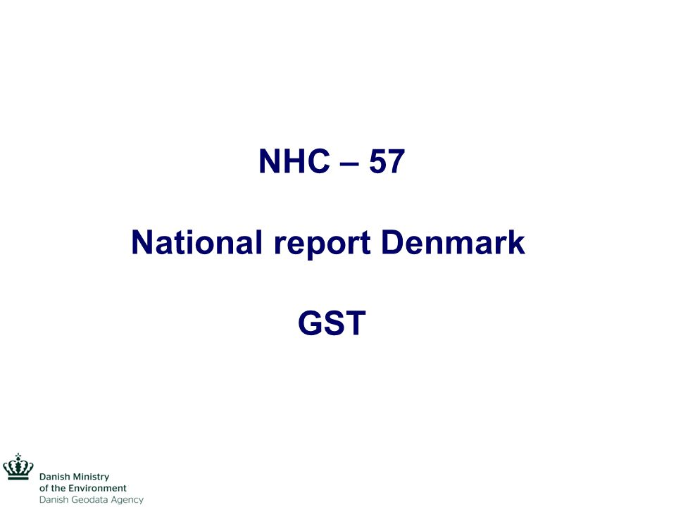 NHC – 57 National report Denmark GST