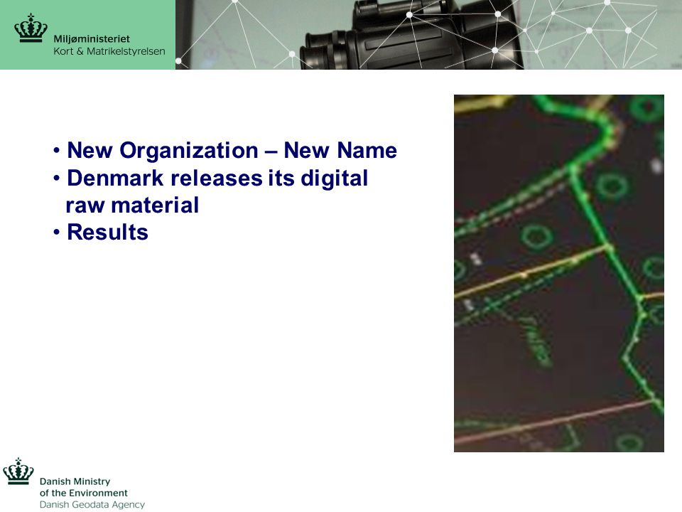 New Organization – New Name Denmark releases its digital raw material Results