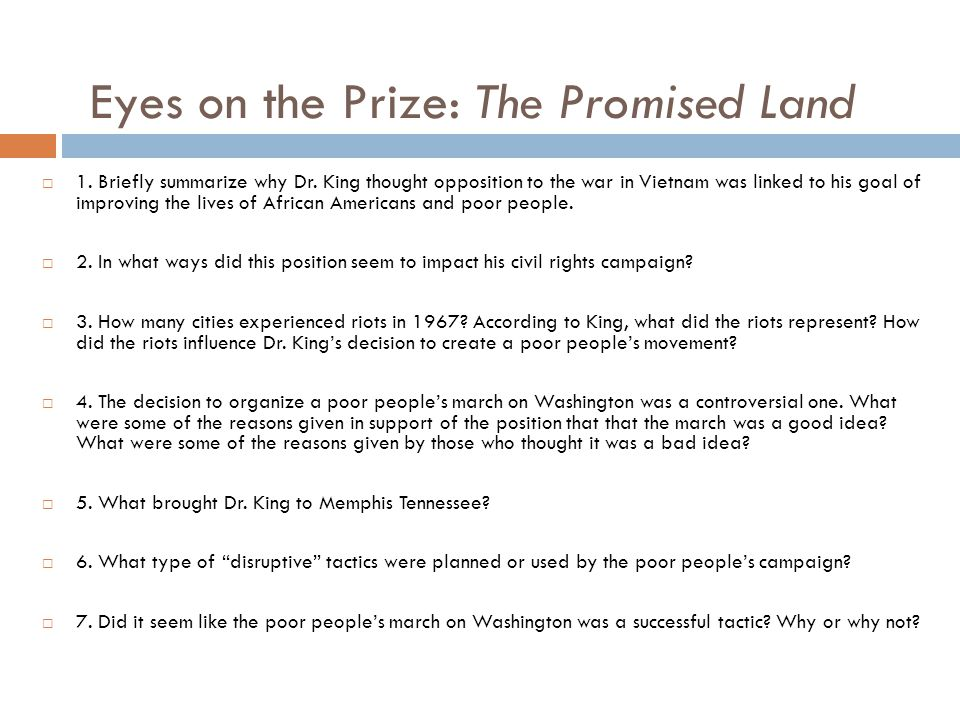 Eyes on the Prize: The Promised Land  1. Briefly summarize why Dr.