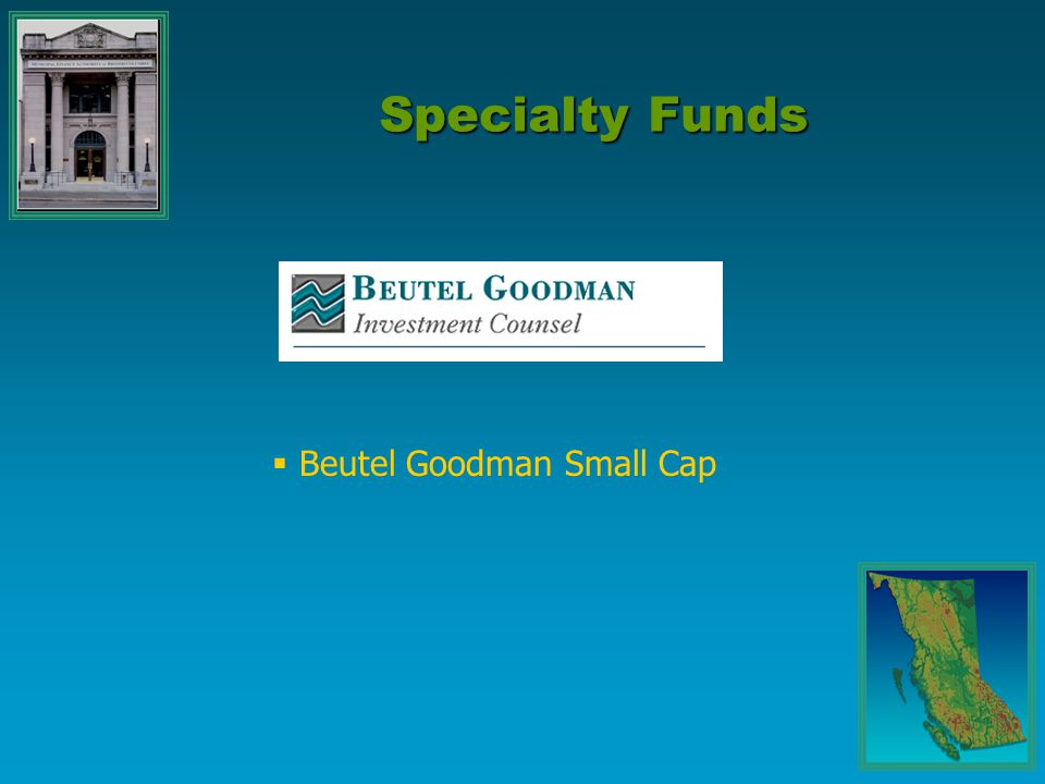 Specialty Funds  Beutel Goodman Small Cap