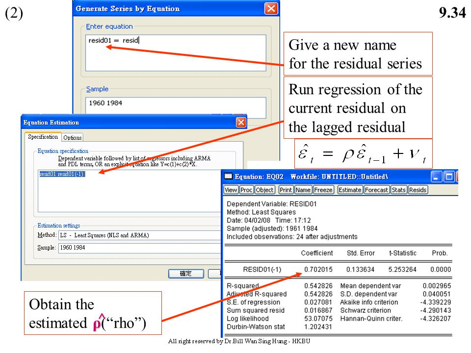 9.33 Example: Studenmund (2006) Exercise 14 and Table 9.1, pp.342-344 (1) Low DW statistic Obtain the Residuals (Usually after you run regression, the