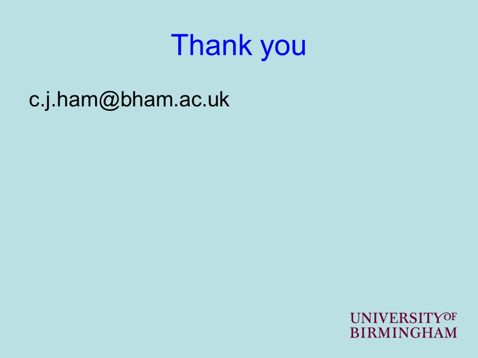 Thank you c.j.ham@bham.ac.uk