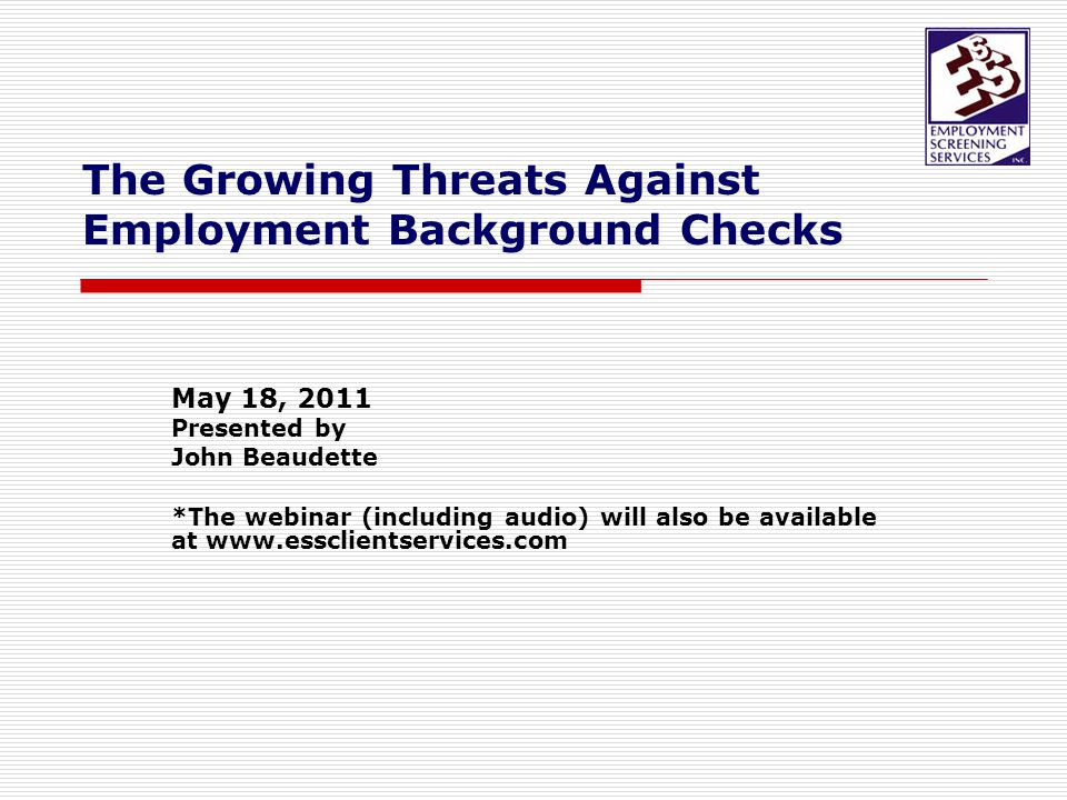 ***OFFICIAL DISCLAIMER***  ESS Webinars and Presentations are presented for General Discussion Purposes Only.