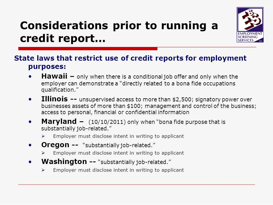 A Few Myths about Employment Credit Reports… An employer can obtain a credit report on a job applicant without the applicant ever knowing.