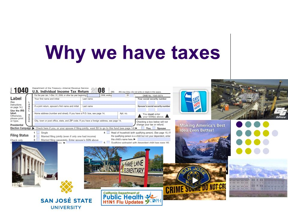 Why we have taxes