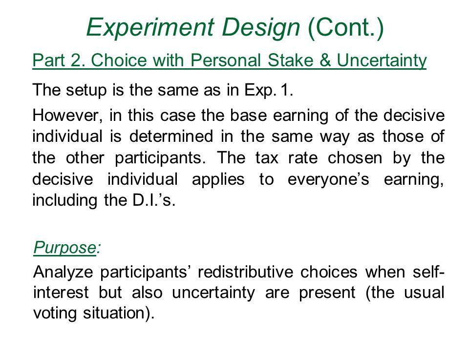 Experiment Design (Cont.) Part 2.
