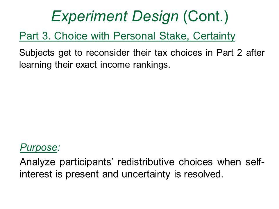 Experiment Design (Cont.) Part 3.