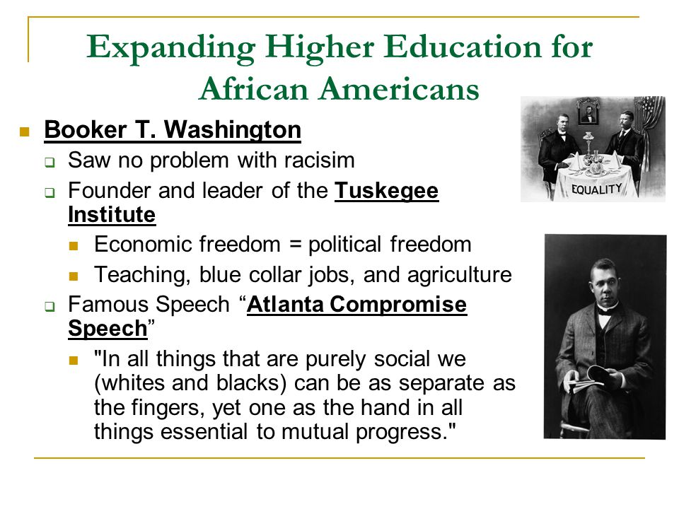 Expanding Higher Education for African Americans Booker T.
