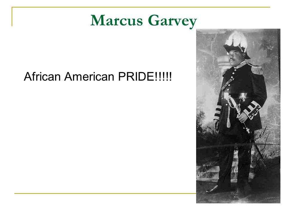 Marcus Garvey African American PRIDE!!!!!